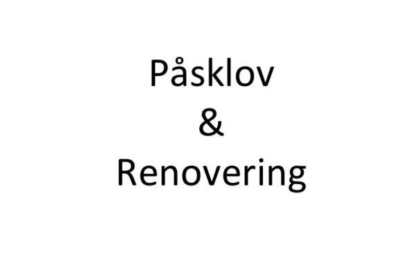Påsklov Renovering